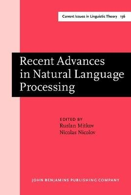 Recent Advances in Natural Language Processing - Selected Papers from RANLP '95 (Hardcover): Ruslan Mitkov, Nicolas Nicolov