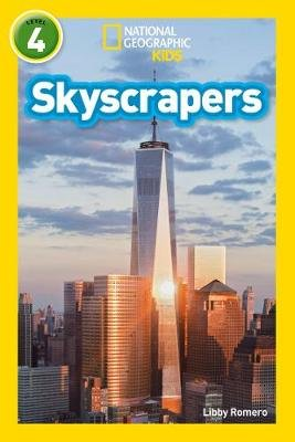 Skyscrapers - Level 4 (Paperback, Edition): Libby Romero, National Geographic Kids