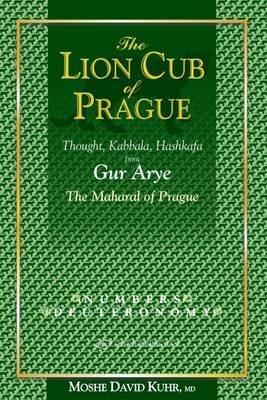 Lion Cub of Prague - Numbers & Deuteronomy (Hardcover): David Kuhr Moshe