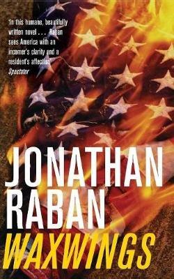 Waxwings (Paperback, New ed): Jonathan Raban