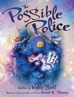 Possible Police (Hardcover): Wylde Scott