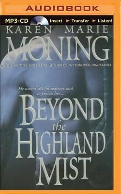 Beyond the Highland Mist (MP3 format, CD): Karen Marie Moning