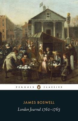 London Journal 1762-1763 (Paperback): James Boswell