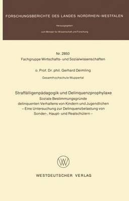 Straffalligenpadagogik Und Delinquenzprophylaxe - Soziale Bestimmungsgrunde Delinquenten Verhaltens Von Kindern Und...