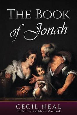 The Book of Jonah (Paperback): Cecil Neal