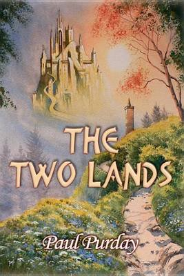 The Two Lands (Electronic book text): Paul Purday