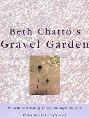 Beth Chatto's Gravel Garden (Hardcover): Beth Chatto