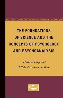 The Foundations of Science and the Concepts of Psychology and Psychoanalysis (Paperback, Minnesota Archive Editions Ed.):...
