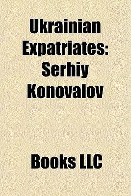 Ukrainian Expatriates - Ukrainian Expatriate Footballers, Ukrainian Expatriates in Austria, Ukrainian Expatriates in Canada...