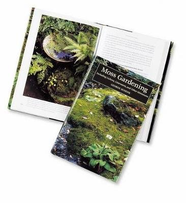 Moss Gardening - Including Lichens, Liverworts, and Other Miniatures (Hardcover): George Schenk