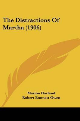 The Distractions of Martha (1906) (Paperback): Marion Harland
