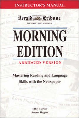 Morning Edition Abridged - Instructor's Manual (Paperback): Hughes