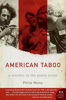 American Taboo - A Murder in the Peace Corps (Electronic book text): Philip Weiss