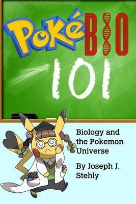 Pokebio101 (Paperback): Joseph Stehly