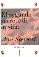 El Segundo Secreto de La Vida (Spanish, Paperback): Ian Stewart