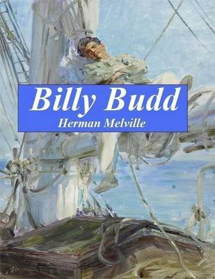 Billy Budd (Electronic book text): Herman Melville