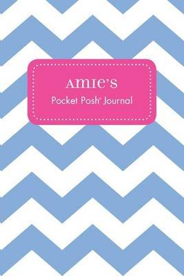 Amie's Pocket Posh Journal, Chevron (Paperback): Andrews McMeel Publishing