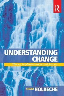 Understanding Change (Electronic book text): Linda Holbeche