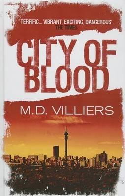 City of Blood (Large print, Hardcover, Large type edition): MD Villiers