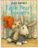 Little Bear's Trousers (Paperback, New ed): Jane Hissey