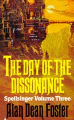 Day of the Dissonance (Paperback, New edition): Alan Dean Foster