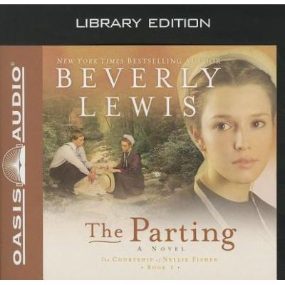 The Parting (Standard format, CD, Library ed.): Beverly Lewis