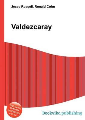 Valdezcaray (Paperback): Jesse Russell, Ronald Cohn