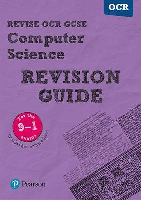 Revise OCR GCSE (9-1) Computer Science Revision Guide - (with free online edition) (Paperback): David Waller