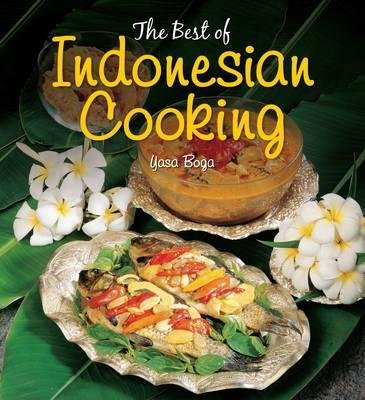 The Best of Indonesian Cooking (Paperback): Yasa Boga Group