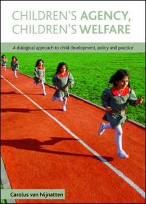 Children's agency, children's welfare - A dialogical approach to child development, policy and practice (Electronic...