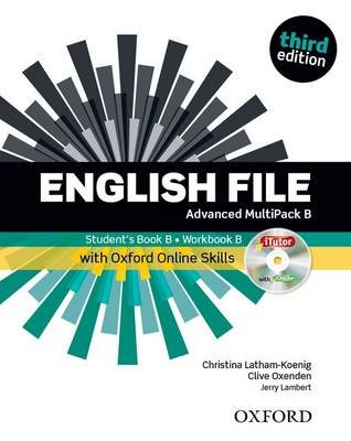 English File: Advanced: MultiPACK B with Oxford Online Skills - The best way to get your students talking (Paperback, 3rd...