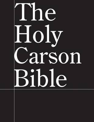 The Holy Carson Bible (Paperback): Jussle Bears
