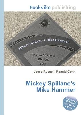 Mickey Spillane's Mike Hammer (Paperback): Jesse Russell, Ronald Cohn