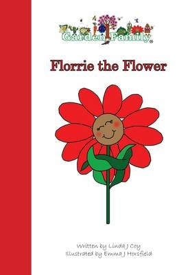 Florrie the Flower (Paperback): Linda J. Coy