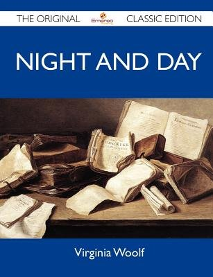 Night and Day - The Original Classic Edition (Paperback): Virginia Woolf