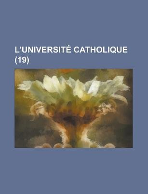 L'Universite Catholique (19 ) (English, French, Paperback): Stephane Mallat, Anonymous