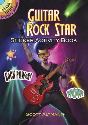Guitar Rock Star Sticker Activity Book (Paperback): Scott Altmann