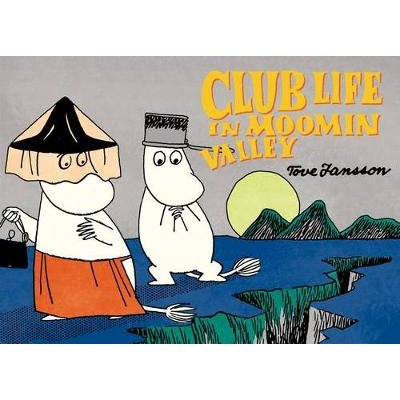 Club Life in Moomin Valley (Paperback): Tove Jansson