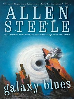 Galaxy Blues (Electronic book text): Alan Steele