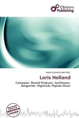 Loris Holland (Paperback): Adam Cornelius Bert