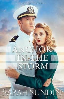 Anchor in the Storm (Paperback): Sarah Sundin