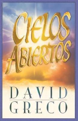 Cielos abiertos (Spanish, Paperback): David Greco