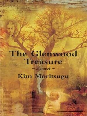 Glenwood Treasure (Electronic book text): Kim Moritsugu