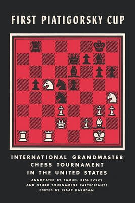First Piatigorsky Cup International Grandmaster Chess Tournament Held in Los Angeles, California July 1963 (Paperback,...