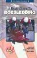 Basic Guide to Bobsledding (Hardcover, Library binding): United States Olympic Committee