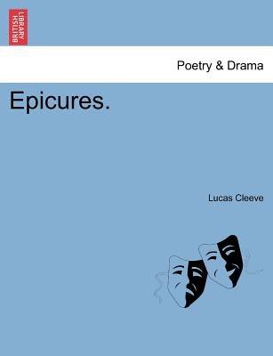 Epicures. (Paperback): Lucas Cleeve