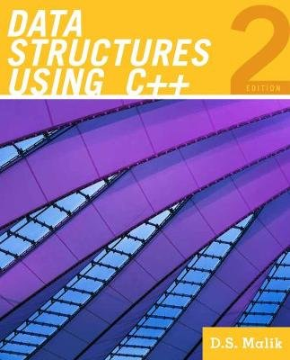Data Structures Using C++ (Paperback, 2nd ed.): D.S. Malik
