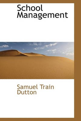School Management (Hardcover): Samuel Train Dutton