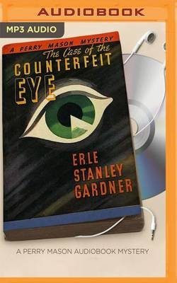 The Case of the Counterfeit Eye (MP3 format, CD): Erle Stanley Gardner