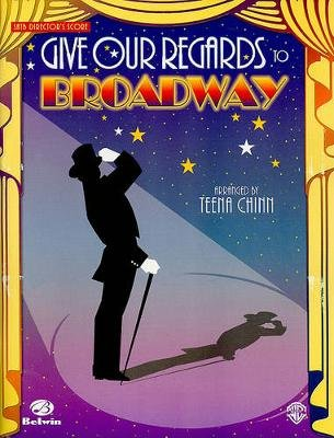Give Our Regards to Broadway SATB Director's Score (Sheet music):